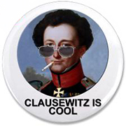 Clausewitz is Cool!